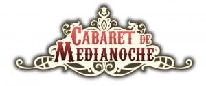 Cabaret de Medianoche